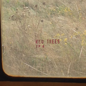 Red Trees EP4